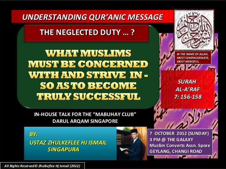 UNDERSTANDING QUR'ANIC MESSAGE                      THE NEGLECTED DUTY … ?                                                ...