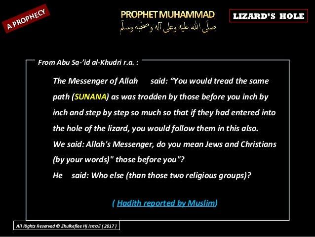 """The Messenger of AllahThe Messenger of Allah said: """"You would tread the samesaid: """"You would tread the same path (path (SU..."""