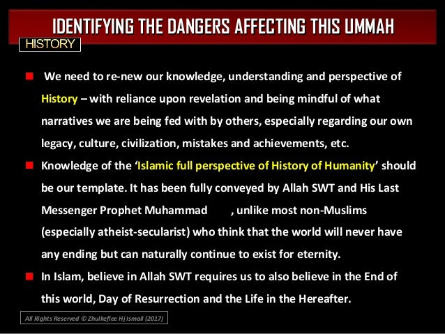 All Rights Reserved © Zhulkeflee Hj Ismail (2017)) IDENTIFYING THE DANGERS AFFECTING THIS UMMAHIDENTIFYING THE DANGERS AFF...
