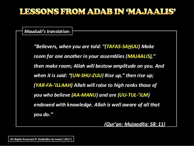 """""""Believers, when you are told: """"(TAFAS-SAHUU) Make room for one another in your assemblies (MAJAALIS),"""" then make room; Al..."""