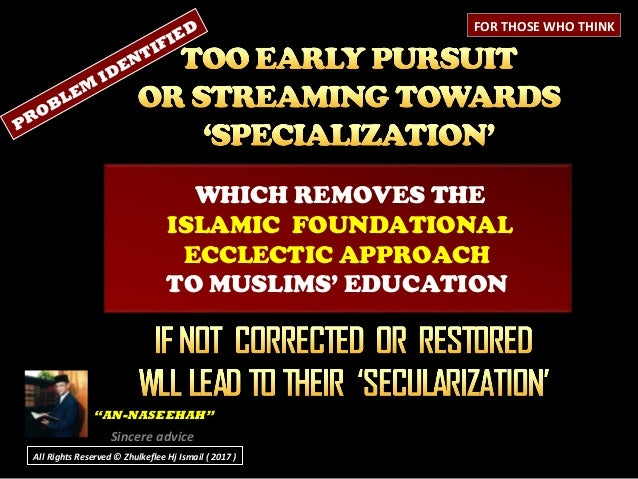 """WHICH REMOVES THE ISLAMIC FOUNDATIONAL ECCLECTIC APPROACH TO MUSLIMS' EDUCATION """"""""AN-NASEEHAH""""AN-NASEEHAH"""" Sincere advice ..."""
