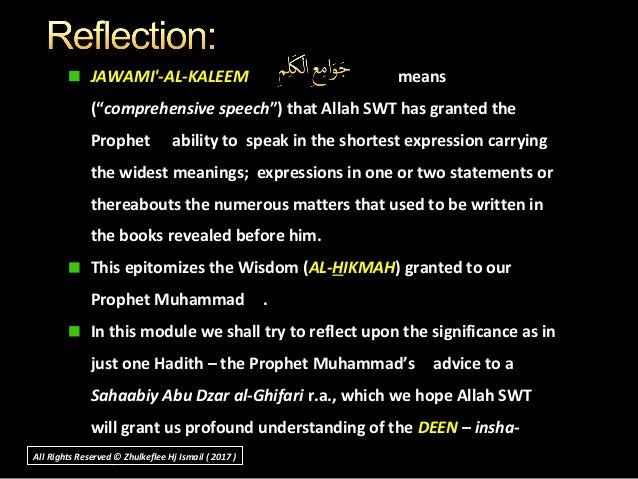 """JAWAMI'-AL-KALEEM means (""""comprehensive speech"""") that Allah SWT has granted the Prophet ability to speak in the shortest e..."""