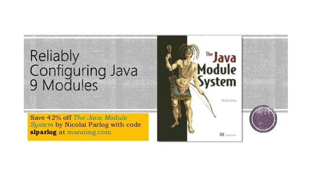 Save 42% off The Java Module System by Nicolai Parlog with code slparlog at manning.com