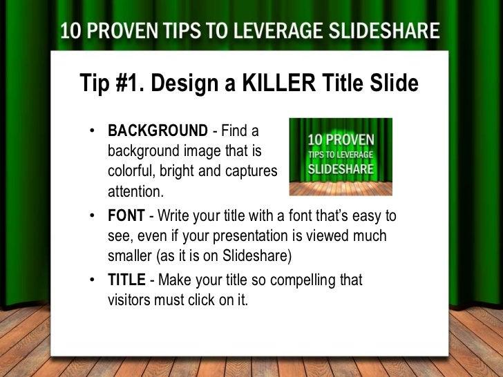 10 Proven Tips for Leveraging Slideshare Slide 2
