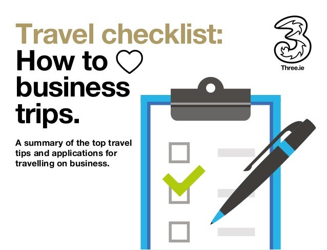 Travel Checklist How To Business Trips A Summary Of The Top Tips And