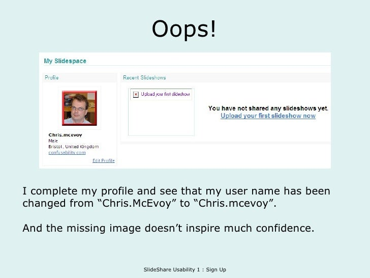 """Oops! I complete my profile and see that my user name has been changed from """"Chris.McEvoy"""" to """"Chris.mcevoy"""". And the miss..."""