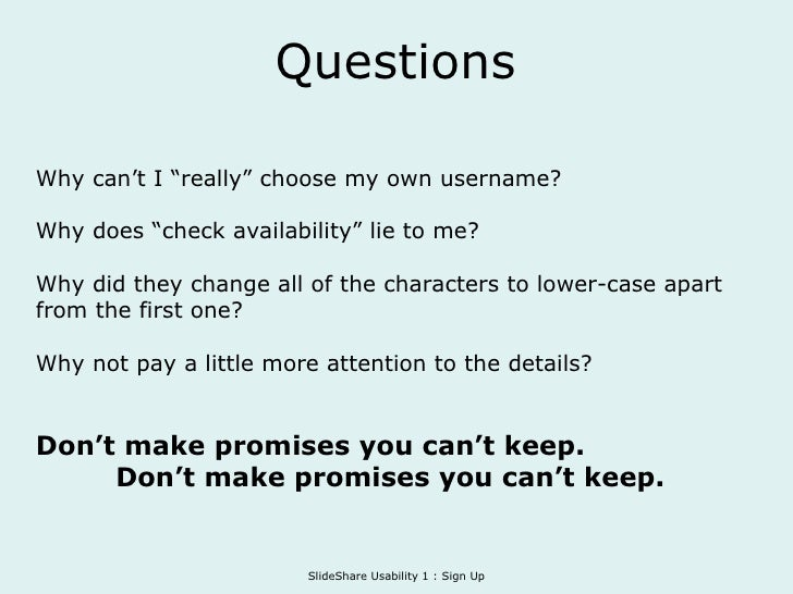 """Questions Why can't I """"really"""" choose my own username? Why does """"check availability"""" lie to me? Why did they change all of..."""