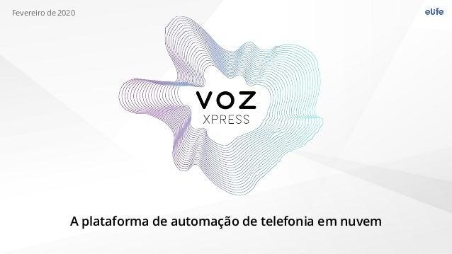 A plataforma de automação de telefonia em nuvem Fevereiro de 2020