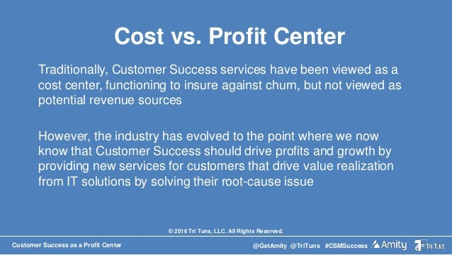 from cost center to profit center You can assign cost centers to profit center in an organization to reflect all the  primary costs from financial accounting and all secondary allocations to profit.