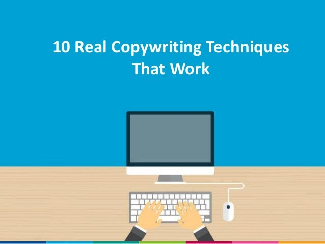 10 Real Copywriting Techniques That Work