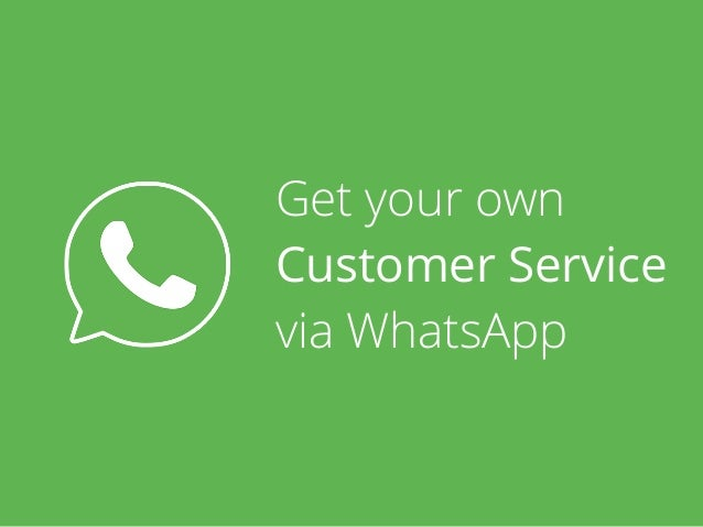 Get your own Customer Service via WhatsApp