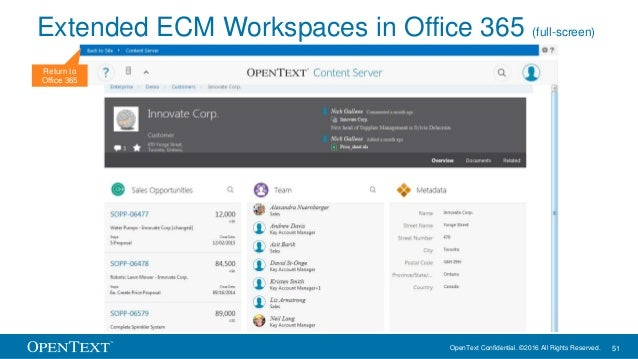 OpenText Confidential. ©2016 All Rights Reserved. 51 Extended ECM Workspaces in Office 365 (full-screen) Return to Office ...