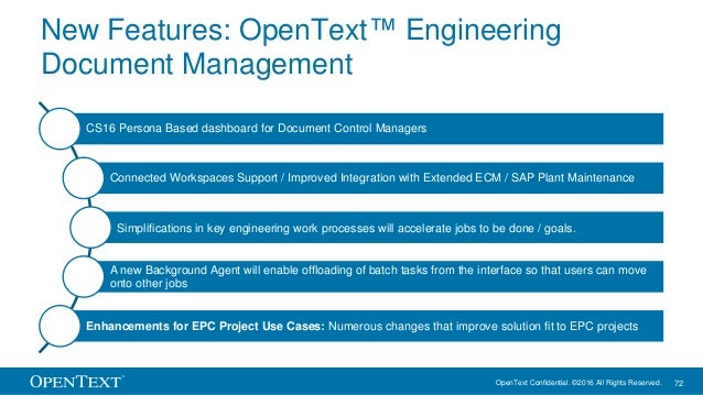 OpenText Confidential. ©2016 All Rights Reserved. 72 New Features: OpenText™ Engineering Document Management CS16 Persona ...