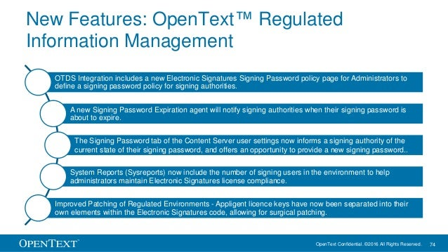 OpenText Confidential. ©2016 All Rights Reserved. 74 New Features: OpenText™ Regulated Information Management OTDS Integra...