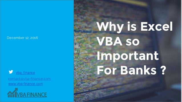 Why Is Excel VBA So Important For Banks ?