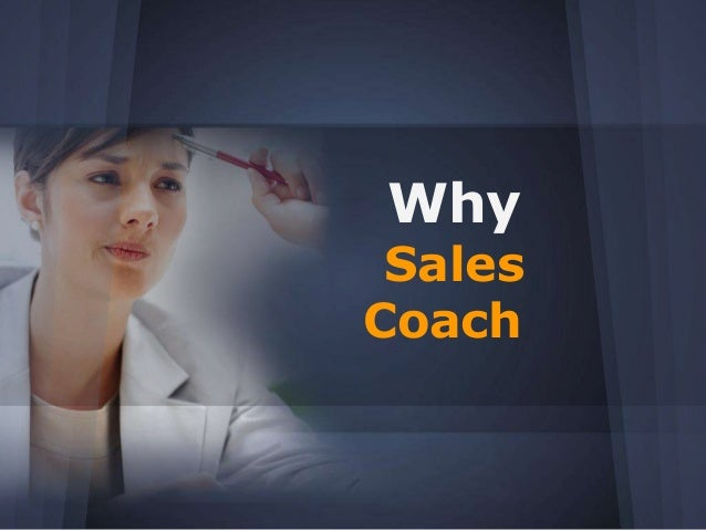 Why Sales Coach