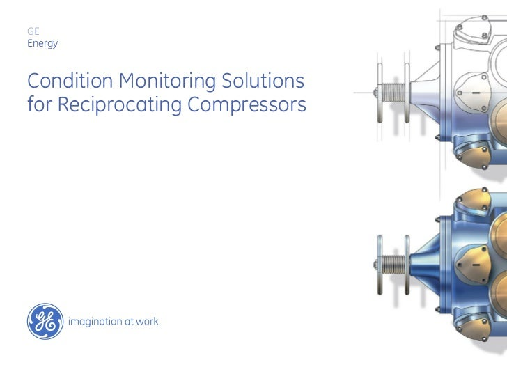 GEEnergyCondition Monitoring Solutionsfor Reciprocating Compressors