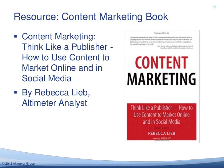 26       Resource: Content Marketing Book        Content Marketing:         Think Like a Publisher -         How to Use C...