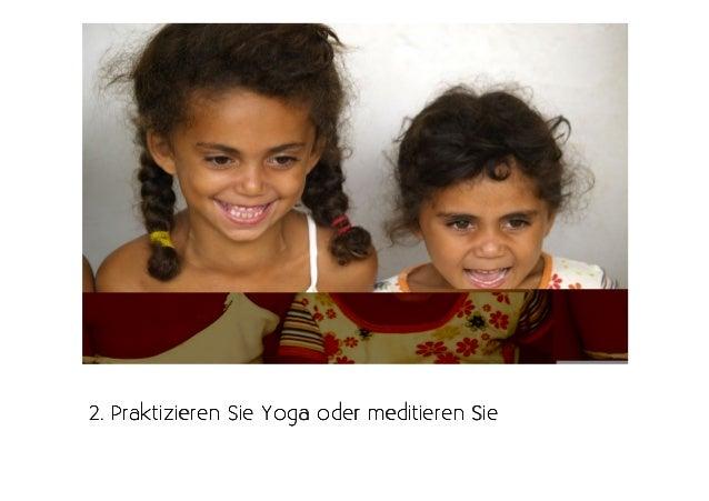 2. Praktizieren Sie Yoga oder meditieren Sie