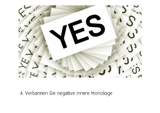 4. Verbannen Sie negative innere Monologe