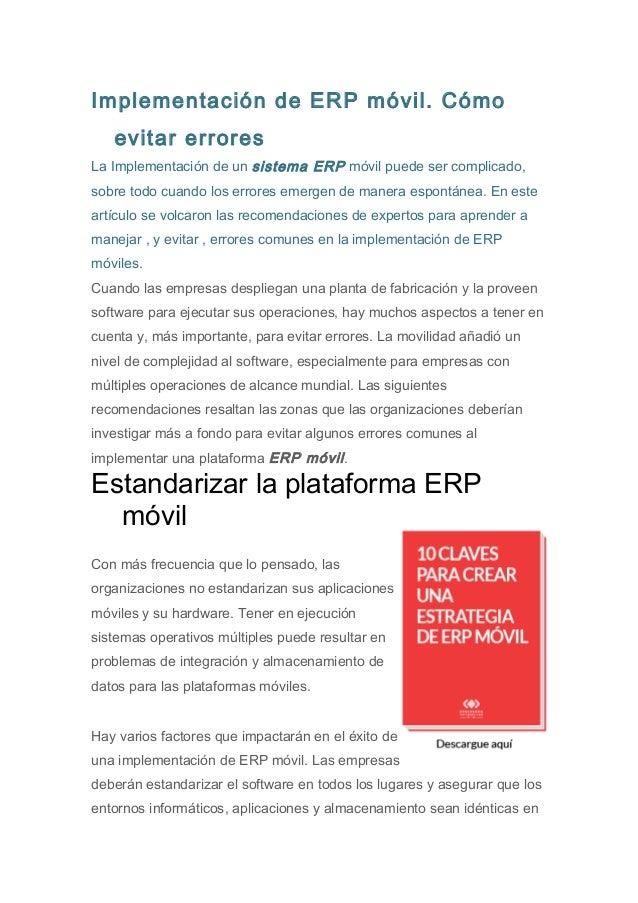 Implementación de ERP móvil. Cómo  evitar errores  La Implementación de un sistema ERP móvil puede ser complicado,  sobre ...