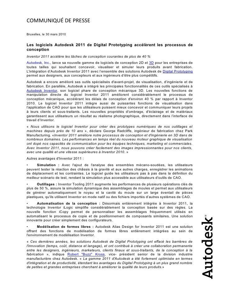 COMMUNIQUÉ DE PRESSE  Bruxelles, le 30 mars 2010   Les logiciels Autodesk 2011 de Digital Prototyping accélèrent les proce...