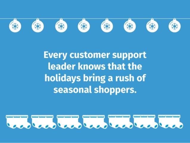 12 Tips for Providing Fantastic Holiday Phone Support Slide 2