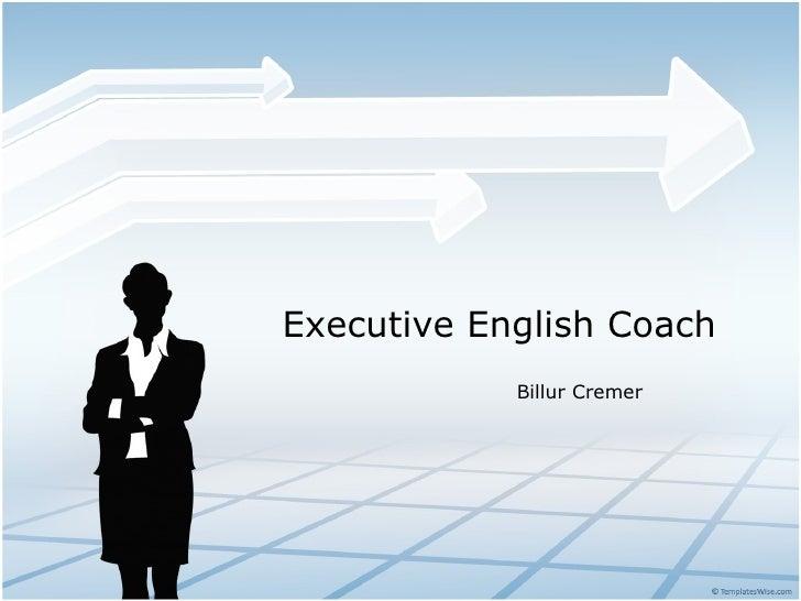 Executive english coaching executive english coach billur cremer toneelgroepblik Image collections