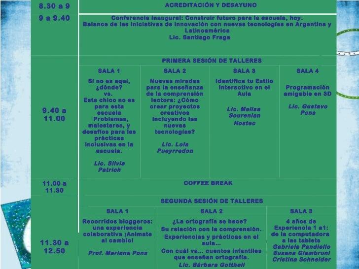 8.30 a 9                              ACREDITACIÓN Y DESAYUNO9 a 9.40           Conferencia inaugural: Construir fut uro p...