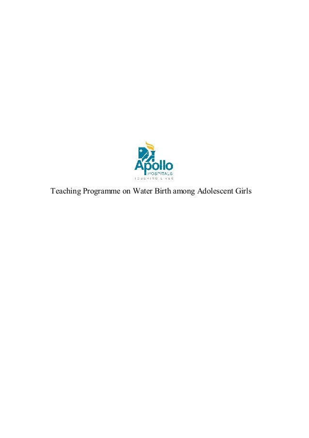 Teaching Programme on Water Birth among Adolescent Girls