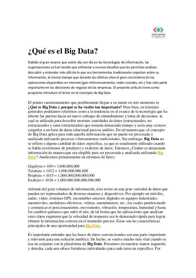 ¿Qué es el Big Data? Debido al gran avance que existe día con día en las tecnologías de información, las organizaciones se...
