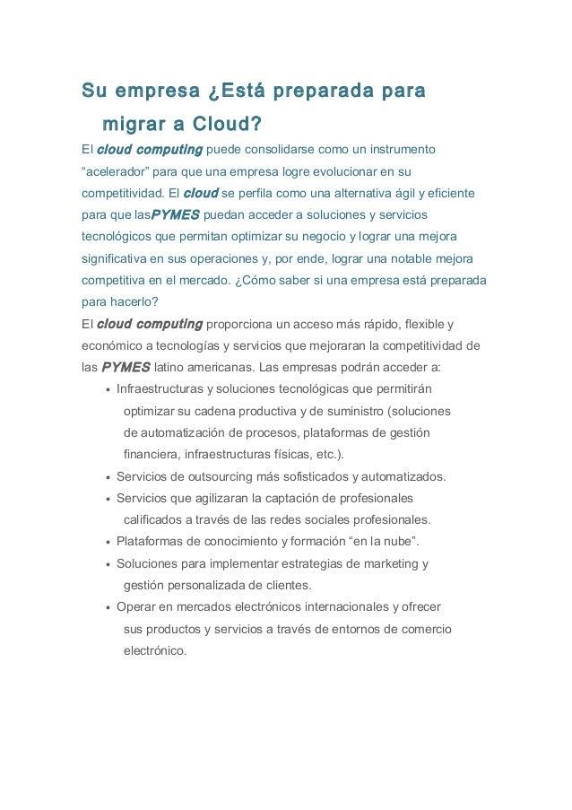 """Su empresa ¿Está preparada para  migrar a Cloud?  El cloud computing puede consolidarse como un instrumento  """"acelerador"""" ..."""