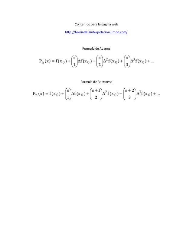 Contenido para la página web http://teoriadelainterpolacion.jimdo.com/ Formula de Avance Formula de Retroceso