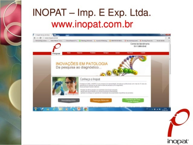INOPAT – Imp. E Exp. Ltda.www.inopat.com.brInovações em Patologia