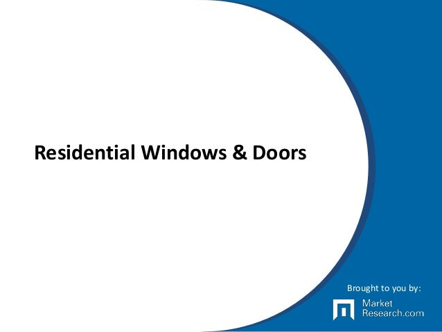 Residential Windows & Doors Brought to you by: