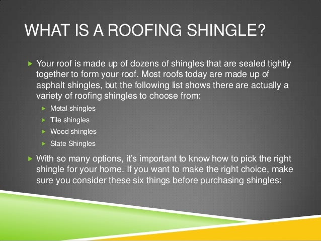 6 Things To Consider When Picking Your Roofing Shingles
