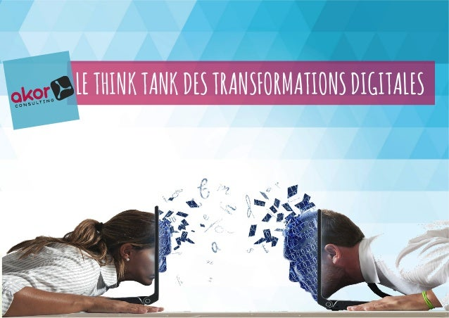 LETHINKTANKDESTRANSFORMATIONSDIGITALES