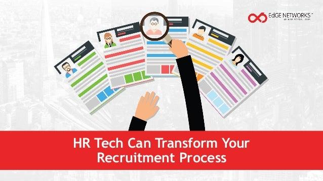 HR Tech Can Transform Your Recruitment Process