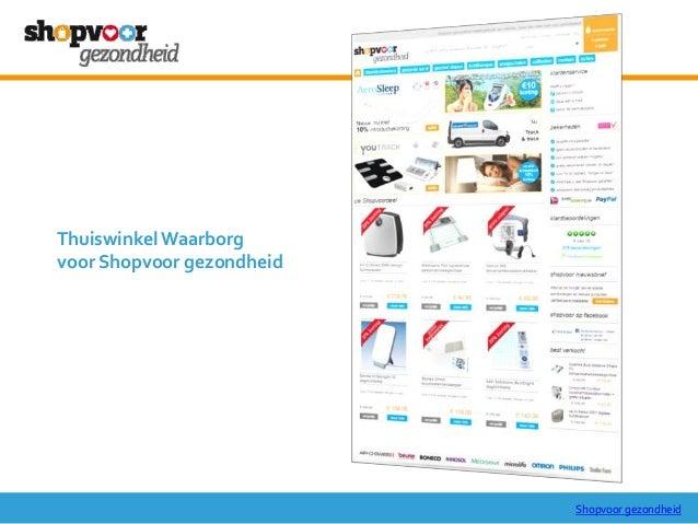 Shopvoor gezondheid ThuiswinkelWaarborg voor Shopvoor gezondheid