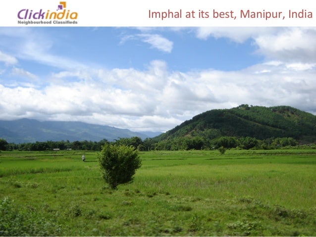 Imphal at its best, Manipur, India
