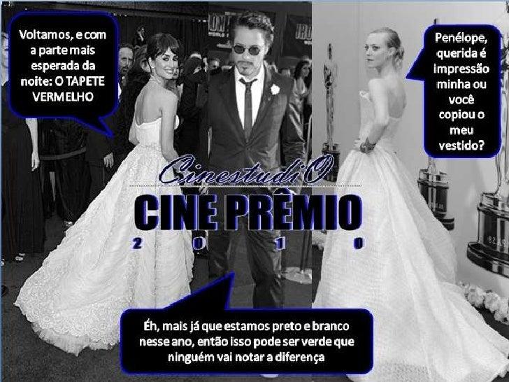 CinestudiO Cine Prêmio 2010 - Parte 3/4