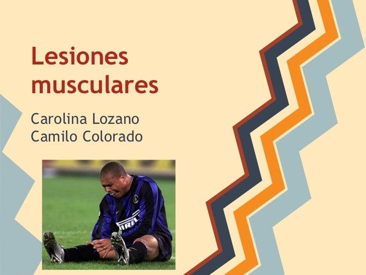 LesionesmuscularesCarolina LozanoCamilo Colorado