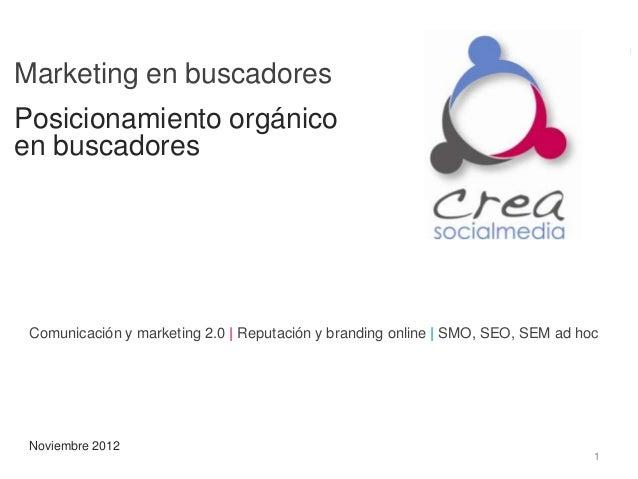 Marketing en buscadoresPosicionamiento orgánicoen buscadores Comunicación y marketing 2.0 | Reputación y branding online |...