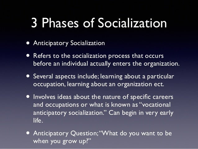 socialization process that was my military Socialization is a life process, but is generally divided into two parts: primary socialization takes place early in life, as a child and adolescent secondary socialization refers to the socialization that takes place throughout one's life, both as a child and as one encounters new groups that require additional socialization.