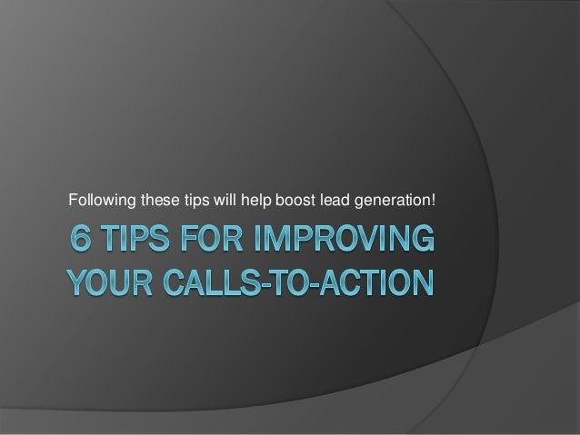 Following these tips will help boost lead generation!