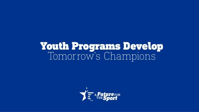 Youth Programs Develop Tomorrow's Champions
