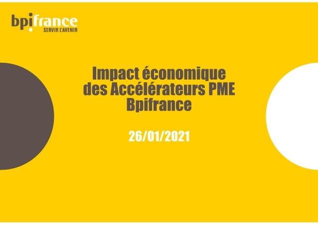 Impact économique des Accélérateurs PME Bpifrance