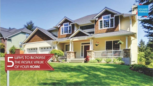 5 ways to increase the resale value of your home