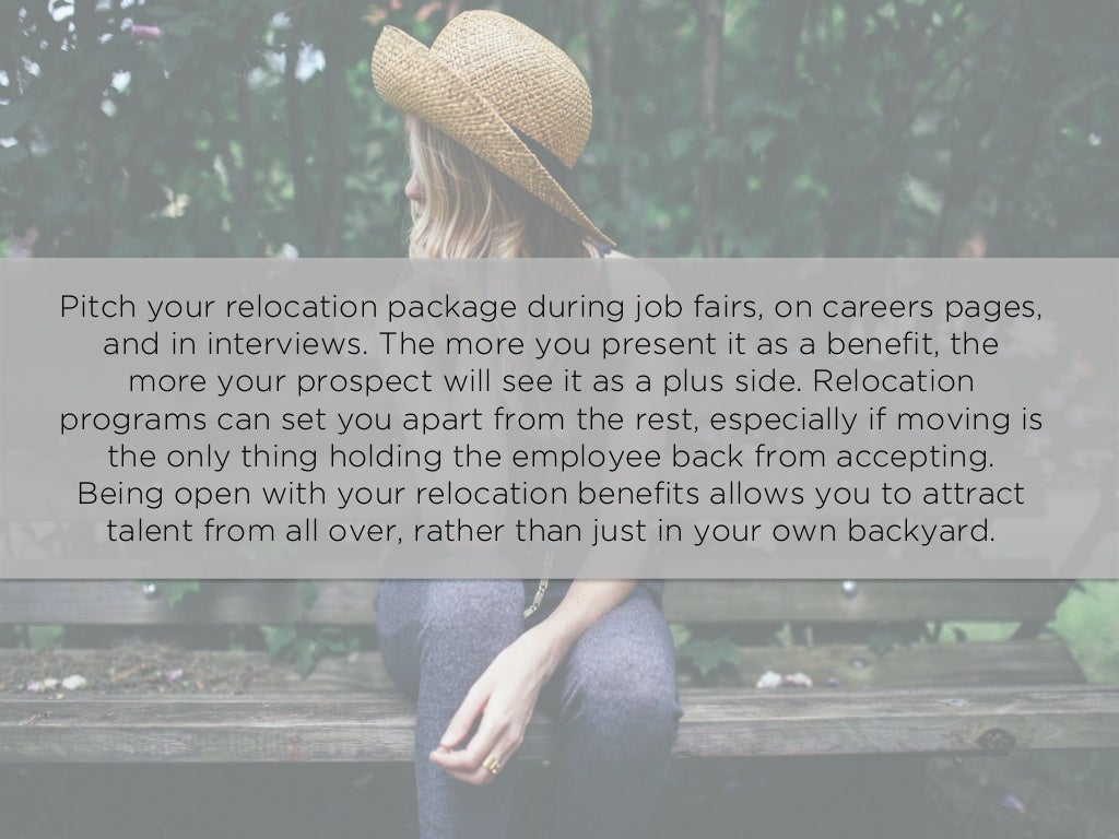 pitch your relocation package during