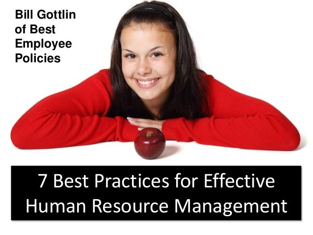 human resource management practices and policies There is growing evidence to suggest that the contribution of various hrm practices to impact firm performance may be synergistic in effect yet contingent on a number of contextual factors, including workplace climate a contingency theory perspective suggests that in order to be effective, hmr policies and practices must.